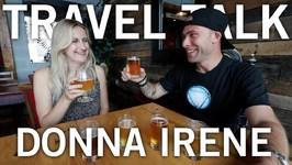 TRAVEL TALK with Donna Irene, The Sunny Traveler