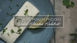 How to Poach Frozen Wild Alaska Halibut