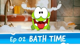 Om Nom Stories- Bath Time -Episode 2 Cut the Rope