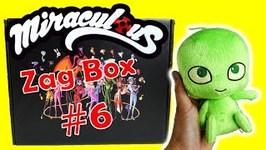 Miraculous Ladybug Toys Zag Box Subscription 6