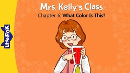 Mrs. Kelly's Class 6 - What Color Is This? - Learning - Animated Stories for Kids