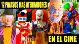 12 SCARIEST CLOWNS IN FILM  Los 12 Más