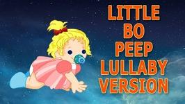 Little Bo Peep Has Lost Her Sheep - Nursery Rhyme - Baby Sleep Music - Lullaby
