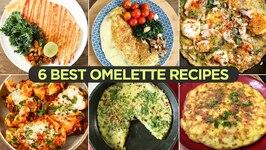6 Best Omelette Recipes  Boiled Egg Omelette  Spanish Omelette  Chicken Stuffed Omelette