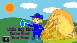 Little Boy Blue Come Blow Your Horn - Nursery Rhymes For Children - Kids Songs - Animated