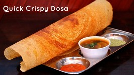 Quick And Crispy Dosa - How To Make Dosa - Restaurent Style Dosa - Dosa Batter recipe