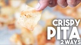 Crispy Pita Chips - 2 ways