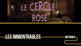 Sequence Infilmables - Le Cercle Rose - Karl Zéro