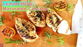 Dinner Recipe - Lemon Herb Marinated Chicken