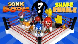 Sonic Boom Shake Rumble With Sega Sonic Toys Super Sonic Knuckles And Dr Eggman