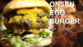 Onsen Egg Burger-Episode 2