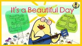 Its A Beautiful Day - Spring - Summer Song for Kids