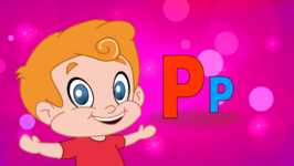 Alphabet P- Original Learning Alphabet Songs for Kids
