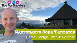 Ngorongoro Sopa Game and Safari Lodge Tanzania - Tour And Review