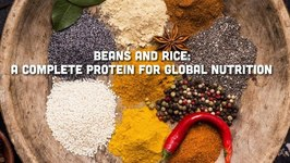 Beans And Rice - A Complete Protein For Global Nutrition