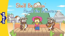 She'll Be Comin' Round the Mountain - Nursery Rhymes - Animated Songs for Kids