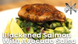 Blackened Salmon With Avocado Salsa / Low Carb Keto Recipe