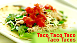 Taco Taco Taco Taco Tacos
