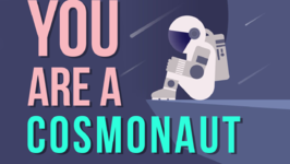 What If You Were A Cosmonaut