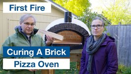 How To Cure Fire - Our New Wood Fired Authentic Pizza Oven