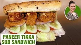 How To Make Paneer Tikka Sub Sandwich - Subway Sandwich - World Vegetarian Day - Sub Sandwich -Ruchi
