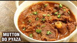 Mutton Do Pyaza / How To Make Ghost Do Pyaza / Mutton Curry Recipe By Chef Tarika