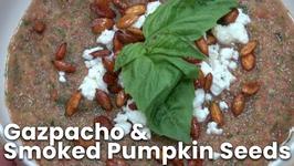 Gazpacho And Smoked Pumpkin Seeds