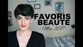 Favoris Beauté - Mai 2017