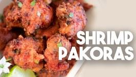 Shrimp Pakoras - Restaurant Style Fritters - Kravings