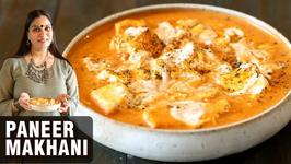Paneer Makhani Recipe - How to Make Paneer Makhani at Home - Paneer Recipe By Smita
