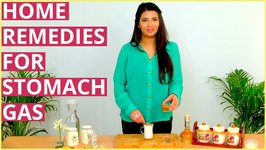 Gas Problem In Stomach - Home Remedies To Get Rid Of Gastric Problems