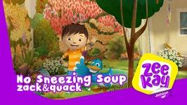 No Sneezing Soup - Zack And Quack -Episode 3