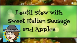 Lentil Stew with Sweet Italian Sausage and Apples