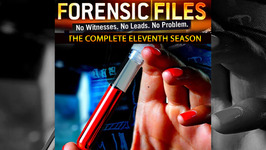 S11 E37 - Step by Step - Forensic Files