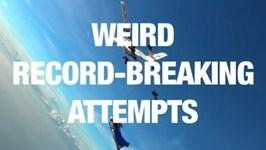 Weird World Record Attempts