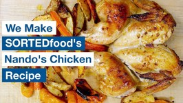 Glen Makes Sorted Food's Nando's Chicken