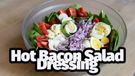 Hot Bacon Salad Dressing - Spinach Salad