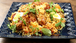 Homemade Chicken Biryani - Ramadan Special Biryani Recipe - The Bombay Chef - Varun Inamdar