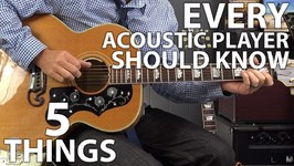 5 Things EVERY Acoustic Guitar Player Should Know