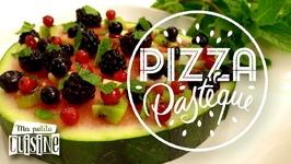 La Recette De La Pizza Pastèque