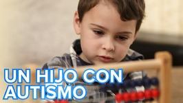 Cómo es tener un hijo con autismo  Testimonio de un padre