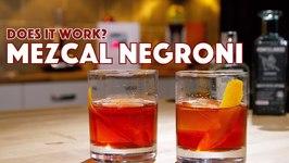 Mezcal Negroni Cocktail - Does it work