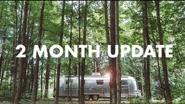 2 Months Airstream Living