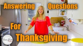 Thanksgiving Dinner Recipe Questions - Ask And I Will Answer!