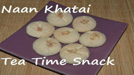 Naan Khatai- Tea time Indian Cookie