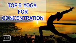 Top 5 yoga for Concentration and Memory - Beginners Yoga to Improve Memory Power And Fitness