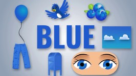Learn The Color Blue - Preschool For toddlers - Early learning