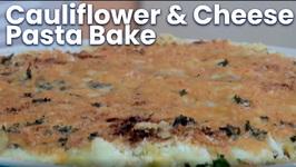 Cauliflower And Cheese Pasta Bake