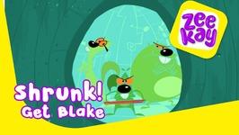 Shrunk - Get Blake - Episode 10