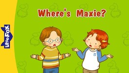Where's Maxie? - Learning Songs - Animated Songs for Kids